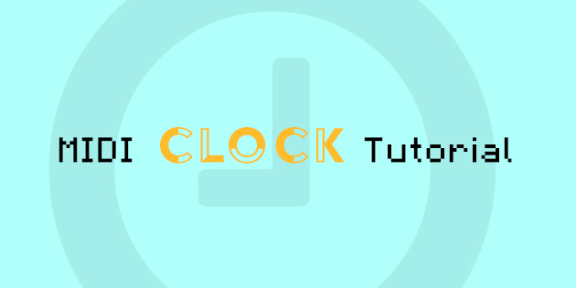 Arduino MIDI Clock Tutorial